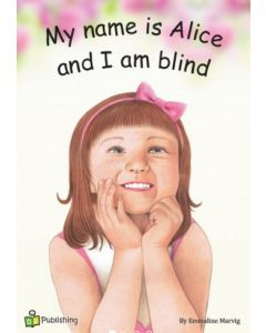 Big Book 'My Name is Alice and I Am Blind'