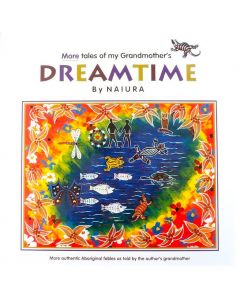 More Tales of My Grandmother's Dreamtime