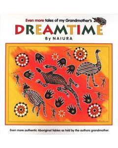 Even More Tales of My Grandmother's Dreamtime