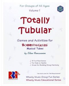 Boomwhacker Totally Tubular Games & Activities Book & CD Volume 1